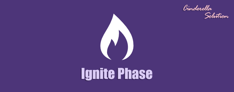 Ignite Phase - Cinderella Solution Featured Image